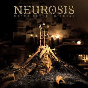 Neurosis - Honor Found in Decay - New Vinyl Record 2013 Relapse Records Deluxe Gatefold 180gram 2-LP Reissue - Post-Metal / Sludge