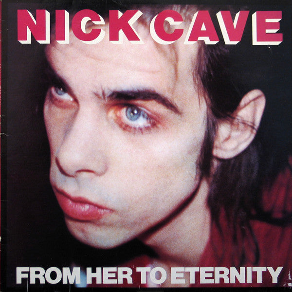 Nick Cave & The Bad Seeds - From Her To Eternity - New Lp Record 2014 USA 180 gram Black Vinyl & Download - Alternative Rock