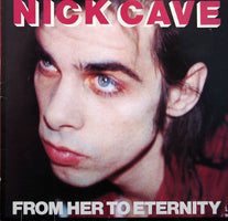 Nick Cave & The Bad Seeds - From Her To Eternity - New Vinyl Record 2014 Mute / BMG 180gram LP Black Vinyl w/ Download - Alt-Rock / Experimental / Post-Punk