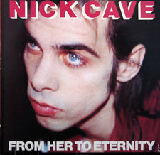 Nick Cave & The Bad Seeds - From Her To Eternity - New Vinyl 2014 Mute / BMG 180gram LP Black Vinyl w/ Download - Alt-Rock / Experimental / Post-Punk