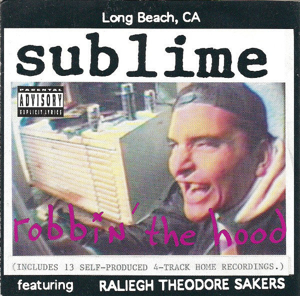 Sublime - Robbin' the Hood - New Vinyl Record 2016 Geffen / UME Audiophile Limited Edition Deluxe Reissue Gatefold w/ 3-D Lenticular Cover 2-LP Remaster on 180gram Vinyl - Ska-Punk / Alt-Rock / Reggae Rock