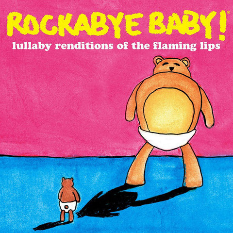 Steven Charles Boone ‎– Rockabye Baby! Lullaby Renditions Of The Flaming Lips - New Vinyl Record - (Ltd Ed Pink Vinyl) (RSD 2012 Record Store Day) (2000 Made)