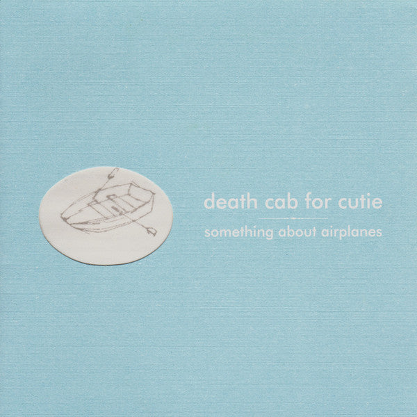 Death Cab for Cutie - Something About Airplanes - New Vinyl 2014 Barsuk 180gram Reissue - Indie Pop / Rock