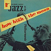 Norman Granz' Jazz At The Philharmonic ‎– How High The Moon VG - 1951 Mercury Original Press Trumpeter Lbl USA - Jazz - B17-098