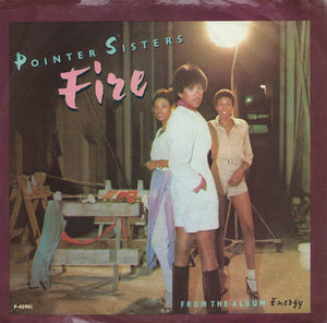 "Pointer Sisters - Fire / Love Is Like A Rolling Stone - VG+ 7"" Single 45 Record 1978 USA - R&B / Disco"