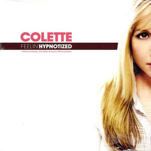 "Colette ‎– Feelin' Hypnotized - VG 12"" Single USA 2005 PROMO - Chicago House"