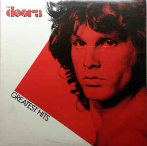 The Doors - Greatest Hits - VG+ Lp Record 1980 Stereo USA Vinyl - Psychedelic Rock / Classic Rock / Blues Rock