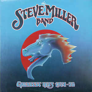 The Steve Miller Band ‎– Greatest Hits 1974-78 (1978) - Mint- Lp Record 1984 Press USA - Classic Rock / Pop Rock