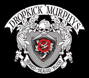 Dropkick Murphys ‎– Signed And Sealed In Blood - New 2 Lp Record 2013 USA Born & Bred Vinyl - Punk Rock