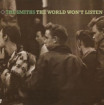 The Smiths - The World Won't Listen (1986) - New Vinyl 2016 Sire / Rhino Gatefold 180Gram 2-LP Compilation Reissue + Poster - Jangle Pop / Alt-Rock / Indie