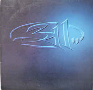 311 - S/T - New Vinyl 2014 2-LP 180gram First-Time On Vinyl Pressing - Shuga Records Chicago