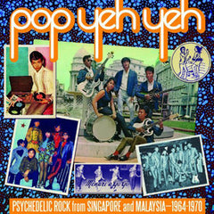 Compilation ‎– Pop Yeh Yeh: Psychedelic Rock From Singapore And Malaysia 1964-1970 Vol. 1 - New Vinyl 2 Lp - (RSD) Record Store Day 2014 Ltd Ed