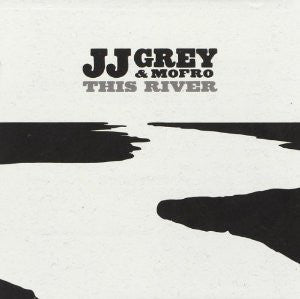 JJ Grey & Mofro - This River - New Vinyl Record 2013 Alligator Records LP - Southern Rock / Blues Rock