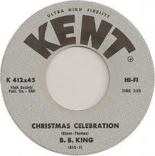 "B.B. King ‎– Christmas Celebration / Easy Listening VG- 7"" Single 45RPM Kent USA - Blues"