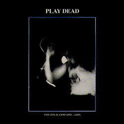 Play Dead ‎– The Final Epitaph - Live - New Lp Record 2016 Let Them Eat Vinyl UK Import Red Vinyl - Goth Rock