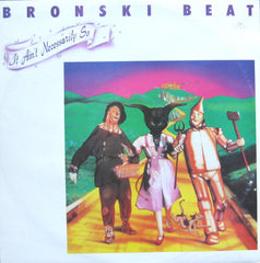 "Bronski Beat – It Ain't Necessarily So - Mint- 12"" UK Import 1984 - Synth Pop"