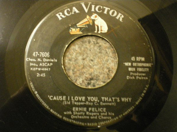"Ernie Felice, Shorty Rogers ‎– 'Cause I Love You, That's Why / Walk The Bebop Walk VG+ 7"" Single 45 rpm 1959 RCA Victor USA - Rock & Roll"