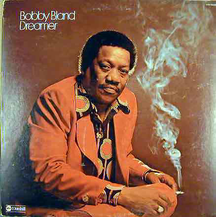 Bobby Bland ‎– Dreamer - VG+ Lp Record 1974 ABC/Dunhill USA Original Vinyl - Soul / Rhythm & Blues