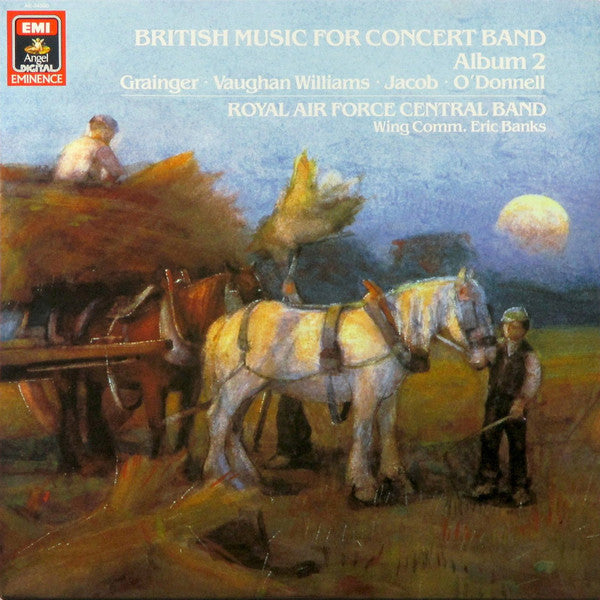 Eric Banks, Central Band of the Royal Air Force ‎– British Music For Concert Band - Album 2 - New Vinyl Record 1986 (Original Press) German Import Stereo - Classical
