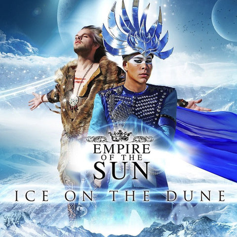 Empire of the Sun - Ice on the Dune - New Vinyl Record 2013 Capitol USA - Electronic Rock / Synthpop