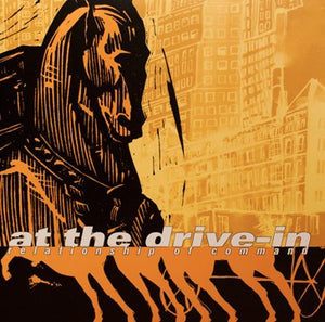 At The Drive-In - Relationship of Command - New Vinyl Record 2013 Twenty-First Chapter Gatefold 2-LP Reissue - Post-Hardcore / Noise-Rock / Experimental