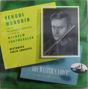 Yehudi Menuhin With The Philharmonia Orchestra Conducted By Wilhelm Furtwängler - Beethoven Violin Concerto In D, Op. 61 - VG+ 1953 Mono USA (Original Press) - Classical