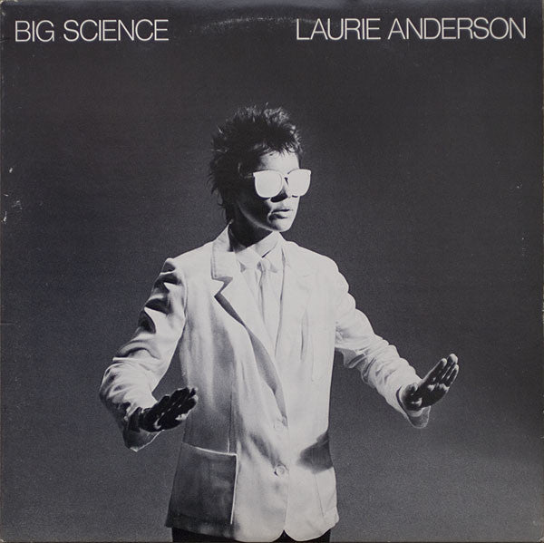Laurie Anderson - Big Science VG+ Stereo 1982 Warner USA - Art Rock / Experimental