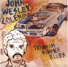 John Wesley Coleman III - Trans-Am Summer Blues - New Vinyl - 2013 Tic Tac Totally! (Chicago Label) - Garage / Blues