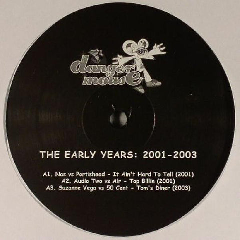 Dangermouse - The Early Years: 2001-2003 - Limited Edition 5 Track EP of Early Mashups
