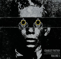 Charley Patton - Complete Recorded Works in Chronological Order (Vol. 3) - New Vinyl Record 2013 Third Man Records 'Document Reissues' Compilation Pressing - Delta Blues