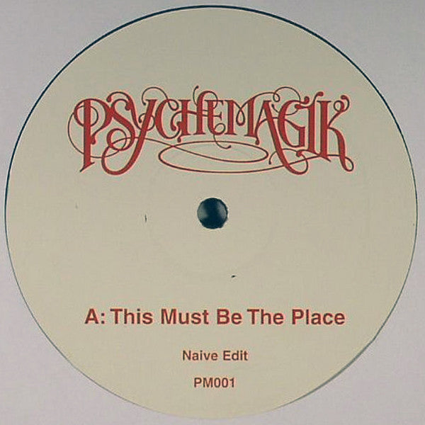 "Psychemagik - This Must Be The Place (TALKING HEADS Remix) - New Vinyl 12"" House / Disco"
