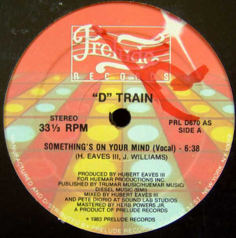 """D"" Train – Something's On Your Mind - Mint- 12"" Single USA 1983 - Disco - Shuga Records Chicago"