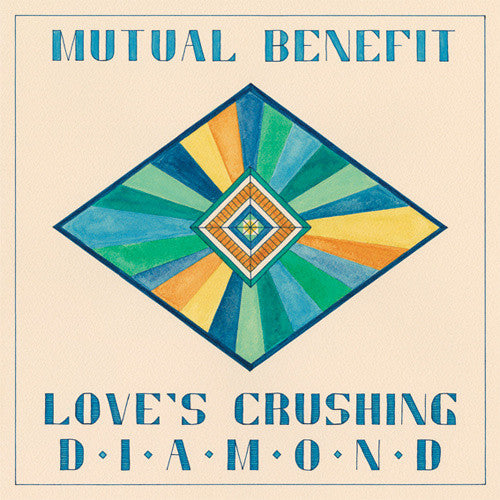 Mutual Benefit - Love's Crushing Diamond - New Vinyl Record 2014 Other Music LP + Download (and bonus EP!) *** Best New Music - p4k*** - Indie Folk / Experimental
