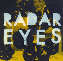 "Radar Eyes - Positive Feedback / Morning Glory - New 7"" Vinyl - 2014 Hozac Records US Pressing (Limited to 375) - Chicago IL"