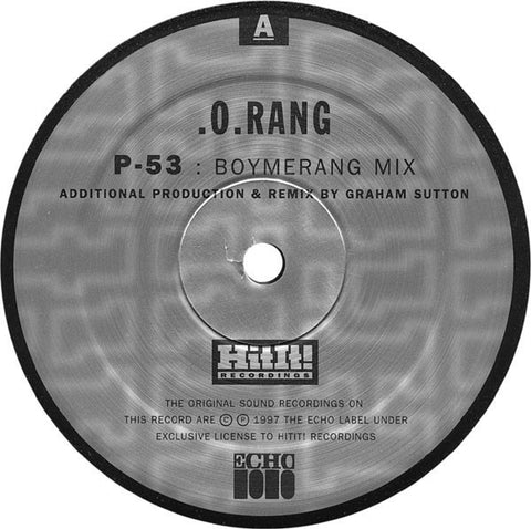 ".O.Rang – P-53 / 10¹⁸Hz (Remixes) - VG+ 12"" USA 1996 - Drum n Bass - Shuga Records Chicago"