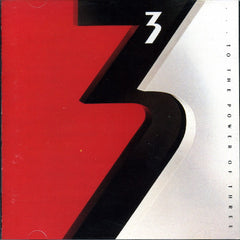 3 – To The Power Of Three - Mint- 1988 USA - Rock