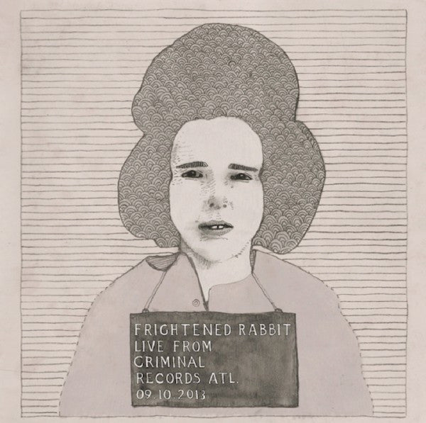 Frightened Rabbit - Live from Criminal Records - New Vinyl Record 2014 Record Store Day Limited Edition - Indie Rock / Folk