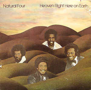 Natural Four – Heaven Right Here On Earth - VG+ 1975 Stereo USA (Promo Label Original Press) - Soul/Funk - B16-052