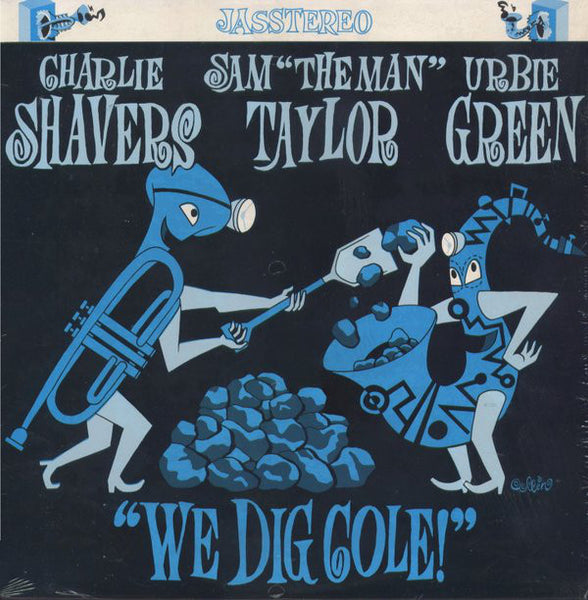 Charlie Shavers, Sam 'The Man' Taylor*, Urbie Green – We Dig Cole! - Mint- USA 1987 Jazz - B17-058