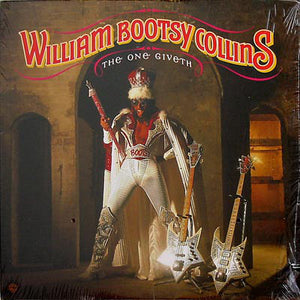 "William ""Bootsy"" Collins – The One Giveth, The Count Taketh Away - Mint- 1982 USA (Original Press) - P.Funk/Electro"