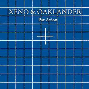Xeno & Oaklander - Par Avion - New LP Record 2014 Ghostly International Vinyl & Download - Synth-pop / Minimal / Electro / Electronic
