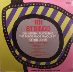 101 Strings Orchestra Play & Sing The Songs Made Famous By Elton John - VG+ 1976 USA Jazz - Shuga Records Chicago