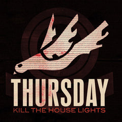 Thursday - Kill the House Lights - New Vinyl 2016 Victory Records Deluxe Gatefold 2-LP + DVD, Download - Post-Hardcore /  Early 2000's Emo