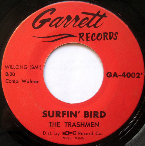 The Trashmen - Surfin Bird(1964) - New Vinyl 2000 Sundazed Mono Reissue - Surf / Garage Rock