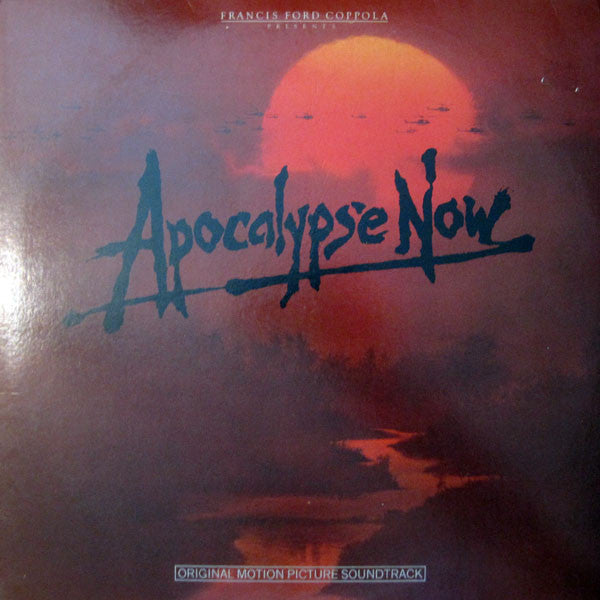 Carmine Coppola & Francis Coppola ‎– Apocalypse Now - Original Motion Picture Soundtrack - VG+ Stereo 1979 USA 2 Lp Set Original Press (With Matching Inner Sleeves) - Soundtrack