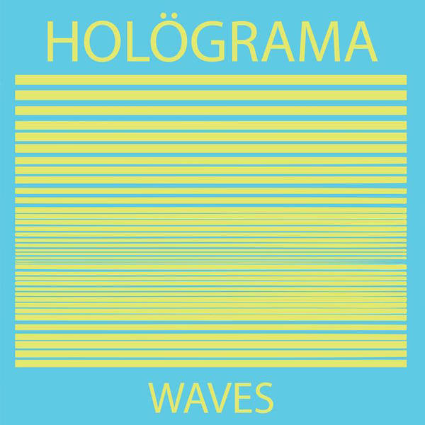 Holograma - Waves - New Vinyl Record 2014 Trouble In Mind - Electronic / Experimental Rock