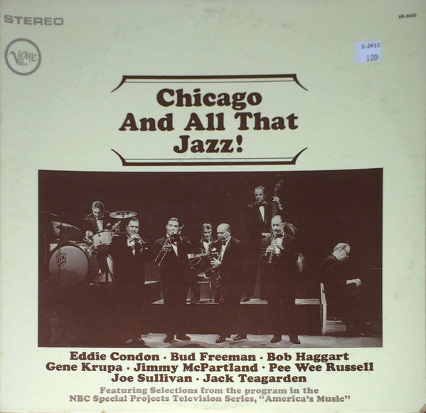 Eddie Condon, Bud Freeman, Bob Haggart, Gene Krupa, Jimmy McPartland, Pee Wee Russell, Joe Sullivan, Jack Teagarden – Chicago And All That Jazz! - VG+ USA Mono - B17-107