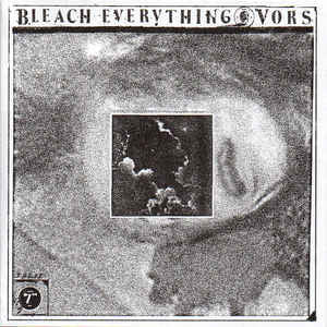 "Bleach Everything & Vors - Split 7"" - New Vinyl Record 2014 Magic Bullet USA Black Vinyl - Hardcore / Punk"