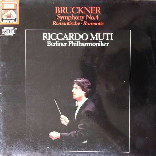 Bruckner - Muti & Berliner Philharmoniker ‎– Symphony No. 4 - 'Romantic' - New Vinyl Record 1986 (Original Press) German Import - Classical