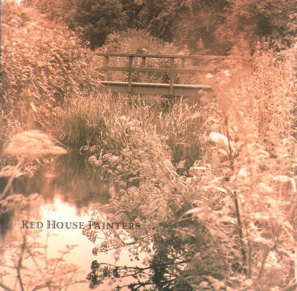 Red House Painters - S/T (Bridge Cover) - New Vinyl Record 2015 4AD Reissue - Alt / Indie / Folk Rock